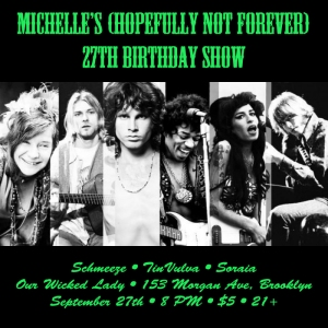 27th bday show
